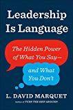 L David Marquet Leadership is Language