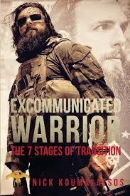 Nick Koumalatsos - Excommunicated Warrior